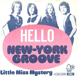 New York Groove/Little Miss Mystery
