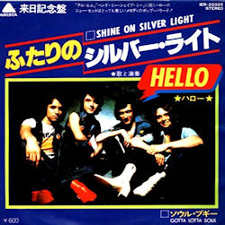 Hello - Shine on Silver Light/Gotta Lotta Soul