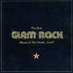 The Best Glam Rock Album in the World...Ever
